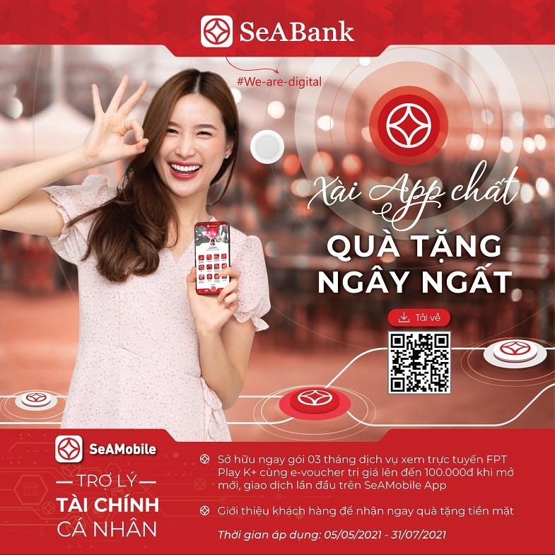 SeABank dành tặng hơn 2 tỷ đồng cho khách hàng mở mới ngân hàng số