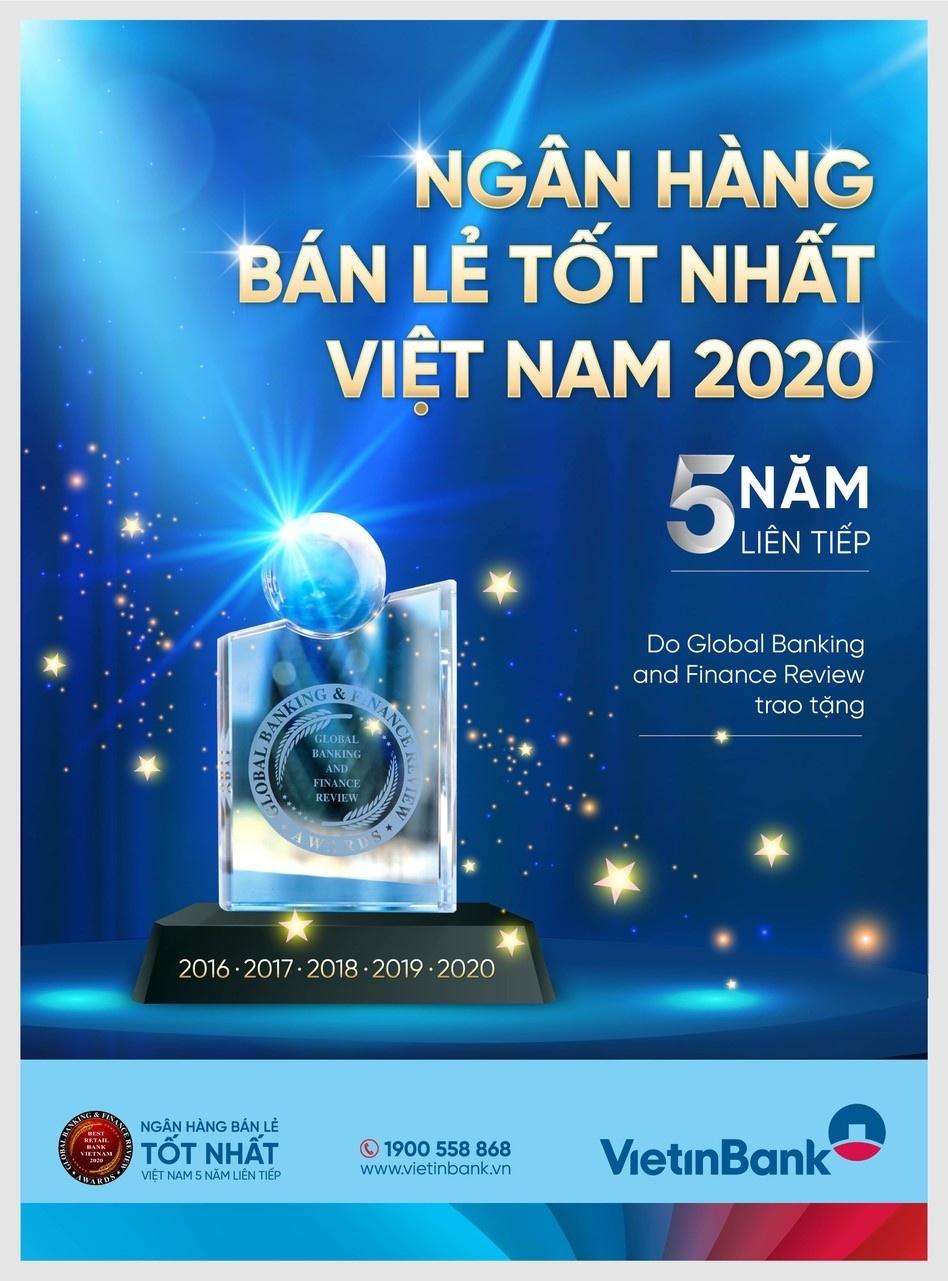 """VietinBank lần thứ 5 liên tiếp vinh dự nhận giải thưởng """"Ngân hàng Bán lẻ tốt nhất Việt Nam"""""""