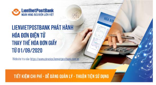 LienVietPostBank triển khai hoá đơn điện tử
