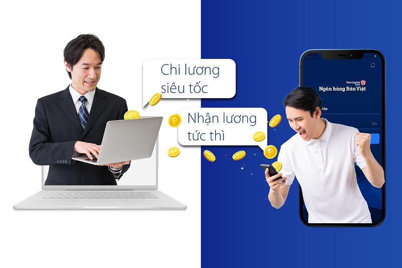 Bản Việt hỗ trợ mở tài khoản trực tuyến để doanh nghiệp chi lương tức thì