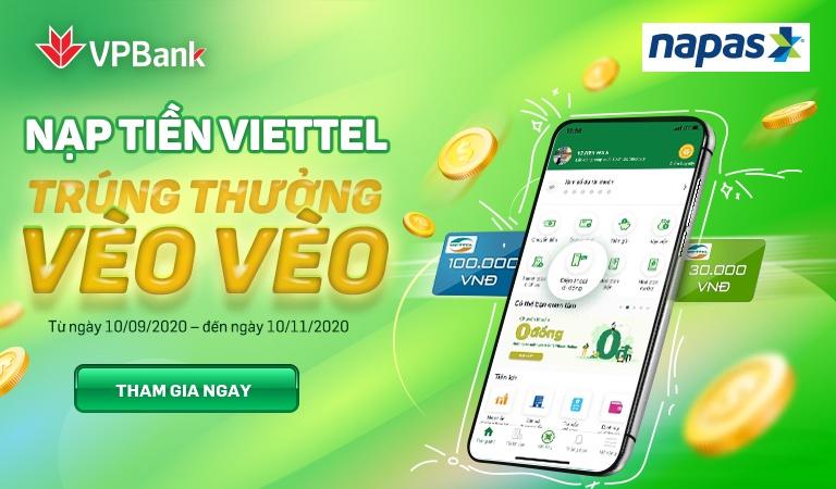 VPBank và Napas tặng tiền, hoàn tiền cho khách hàng nạp tiền điện thoại mạng Viettel