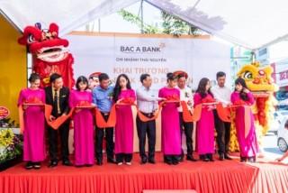 BAC A BANK khai trương điểm giao dịch thứ hai tại Thái Nguyên