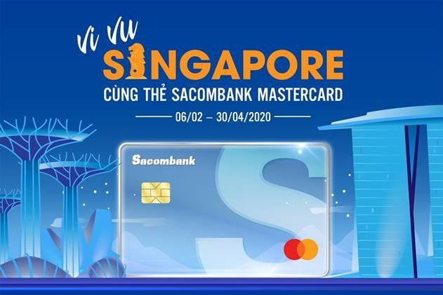 chu the sacombank mastercard duoc tang chuyen du lich singapore