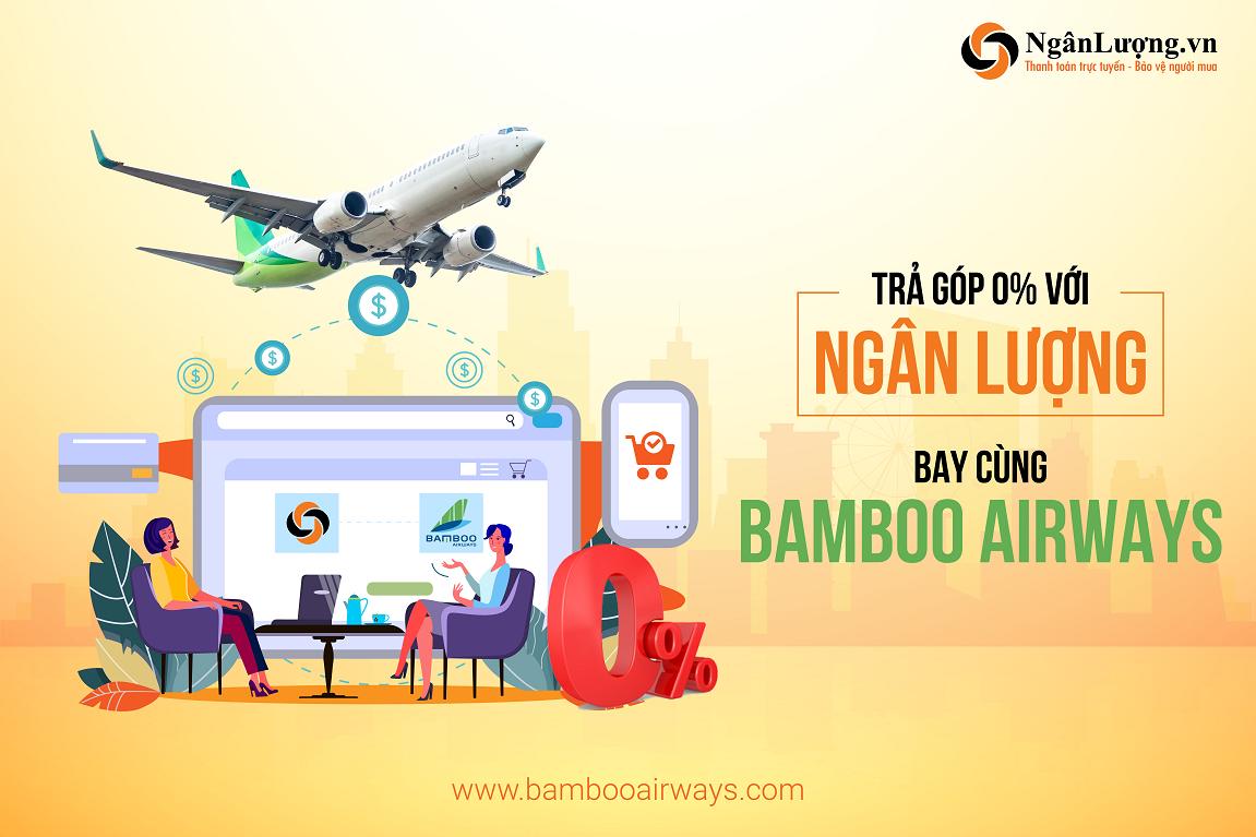 lan dau tien khach hang bamboo airways co the mua tra gop ve may bay lai suat 0 qua nganluongvn