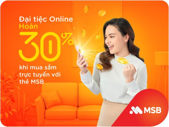 MSB hoàn tiền đến 30% cho chủ thẻ tín dụng
