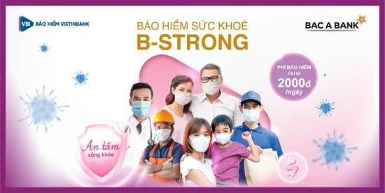 BAC A BANK và VBI ra mắt sản phẩm bảo hiểm sức khoẻ B-Strong