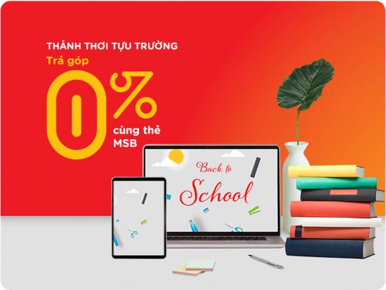 Cùng MSB mua sắm phương tiện học trực tuyến