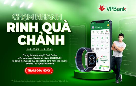 Nhận iPhone 12 và đồng hồ Apple miễn phí khi giao dịch trên VPBank Online