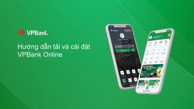 [Video] Hướng dẫn tải và cài đặt ứng dụng VPBank Online