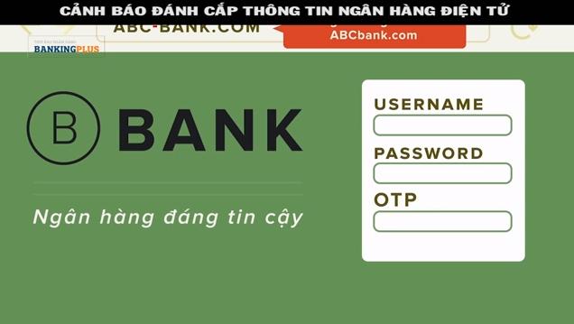 Cảnh báo đánh cắp thông tin ngân hàng điện tử